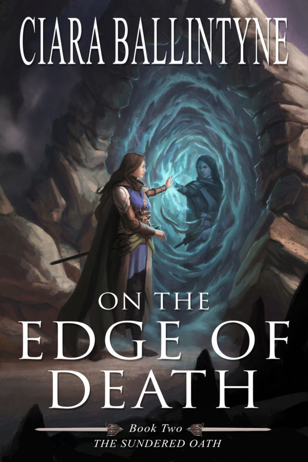 On the Edge of Death The Sundered Oath Book 2